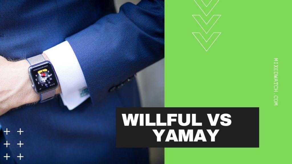 willful vs yamay